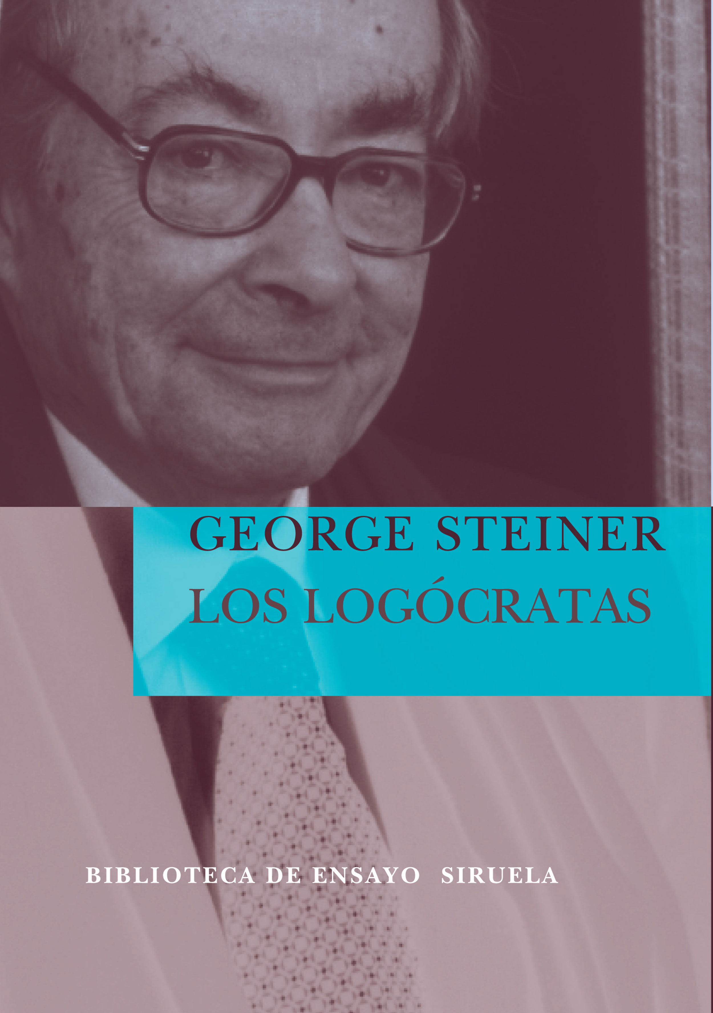 Los Logocratas - Steiner George