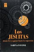 Los Jesuitas: Desde Los Origenes Hasta La Supresion - Pavone Sabina