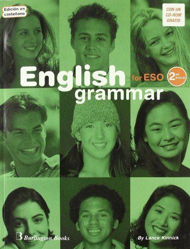 English Grammar For Eso (2º Ciclo) (incluye Cd-rom) (ed. En Caste Llan - Kinnick Lance