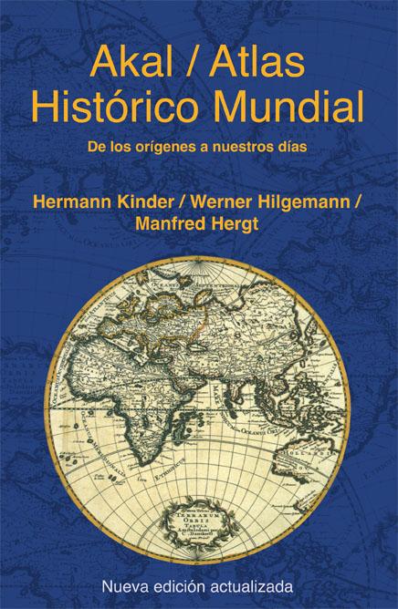 Atlas Historico Mundial: De Los Origenes Hasta Nuestros Dias - Hergt Manfred