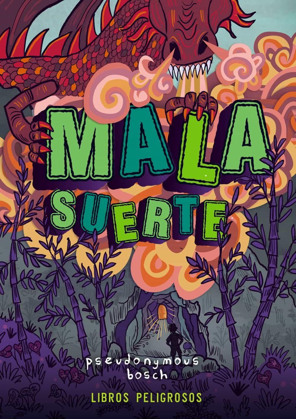 Mala Suerte (libros Peligrosos 2) - Bosch Pseudonymous