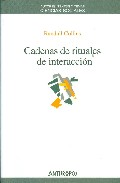 Cadenas De Rituales De Interaccion - Collins Randall