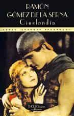 Cinelandia - Gomez De La Serna Ramon