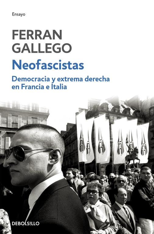 Democracia Y Extrema Derecha En Francia E Italia - Gallego Ferran