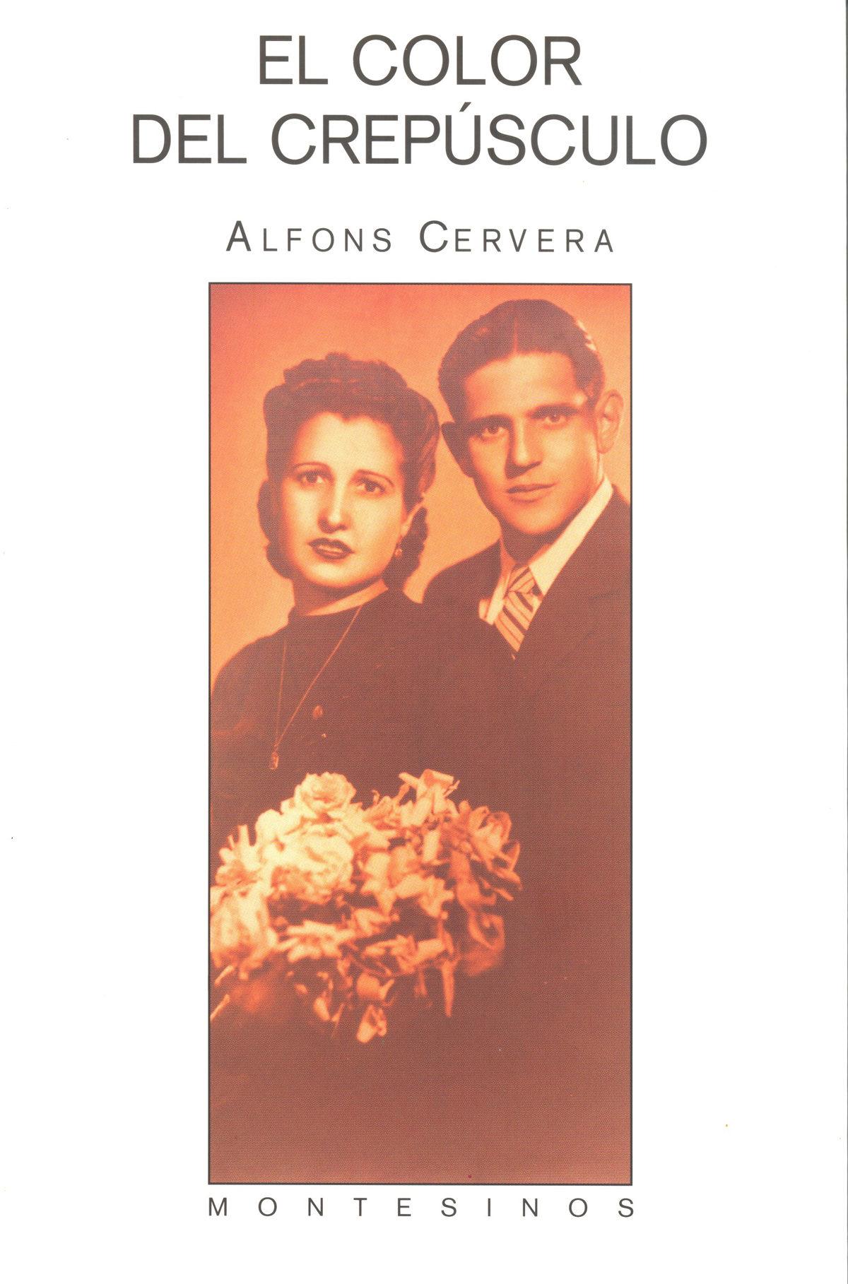 El Color Del Crepusculo (2ª Ed.) - Cervera Alfons