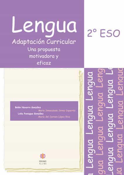 Lengua 2º Eso: Adaptacion Curricular - Navarro Gonzales Belen