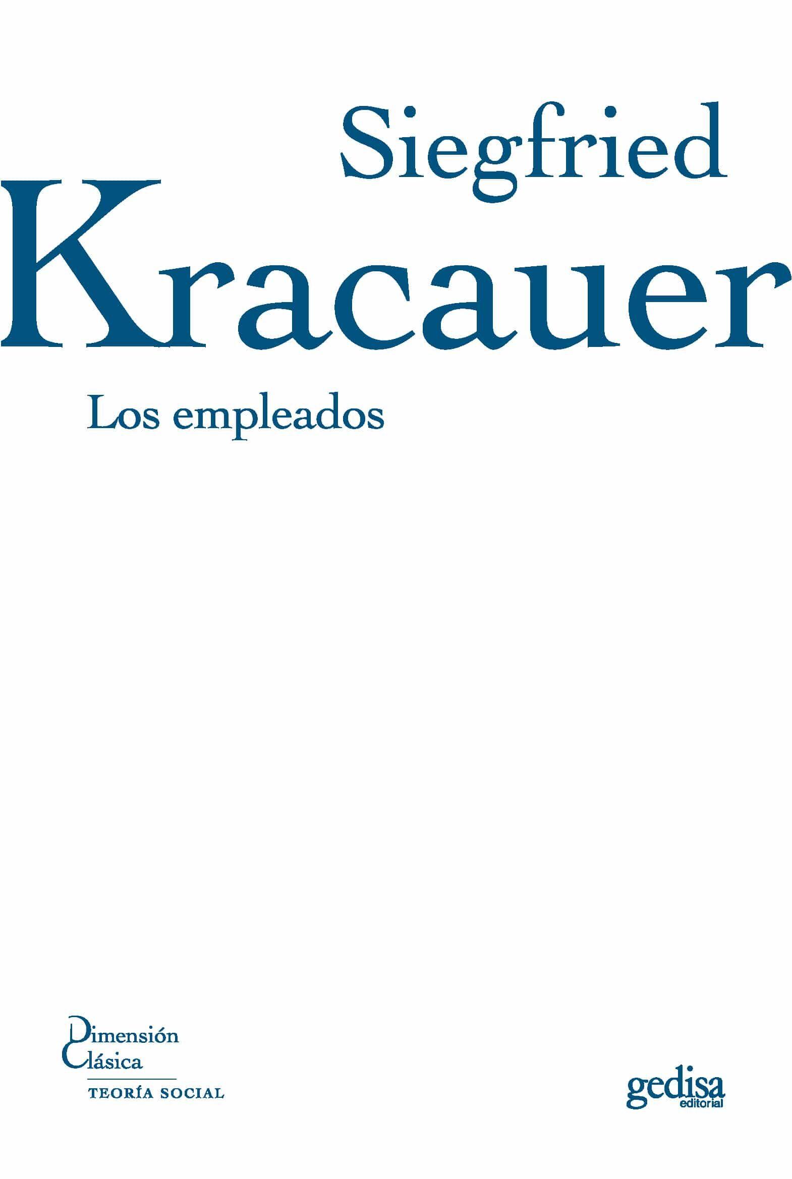 Los Empleados - Kracauer Siegfried