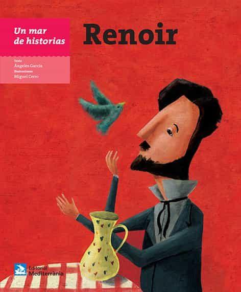 Un Mar De Historias: Renoir (castellano) - Garcia Angeles
