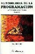 Metodologia De La Programacion (t. 2): Algoritmos Diagramas De F Lujo - Cairo Osvaldo