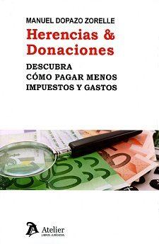 Herencia & Donaciones - Dopazo Zorelle Manuel
