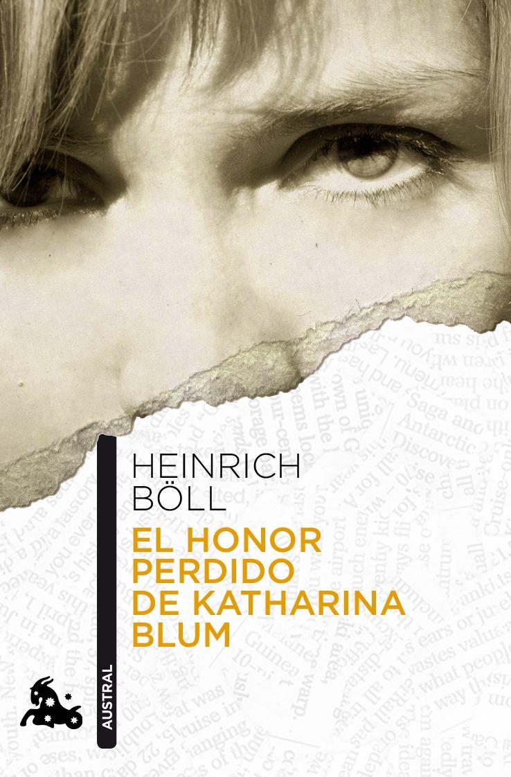 El Honor Perdido De Katharina Blum - Boll Heinrich
