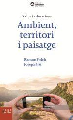 Ambient Territori I Paisatge: Valors I Valoracions - Folch Ramon