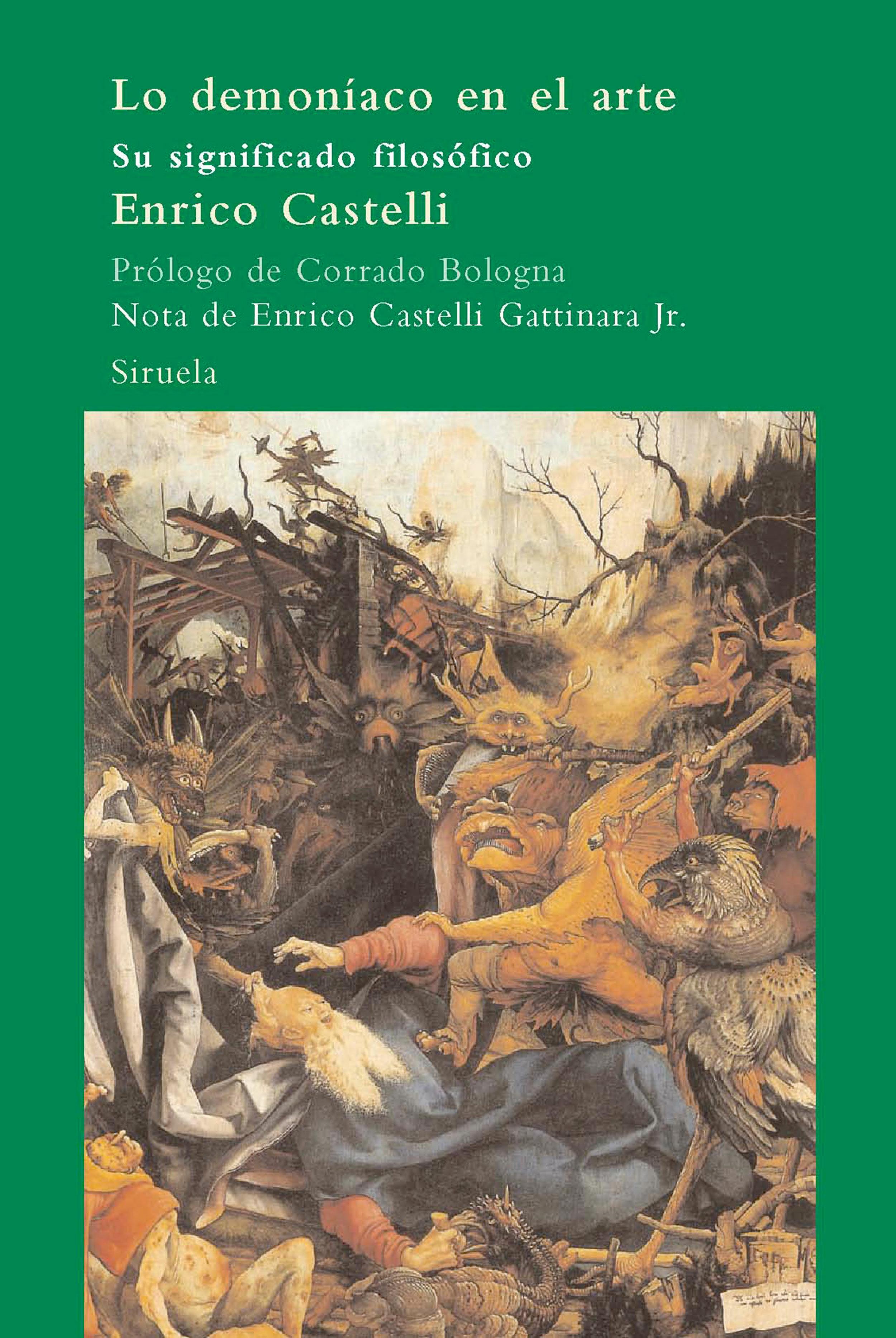 Lo Demoniaco En El Arte: Su Significado Filosofico - Castelli Enrico