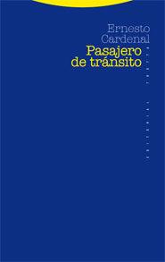 Pasajero De Transito - Cardenal Ernesto