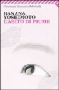 L Abito Di Piume - Yoshimoto Banana