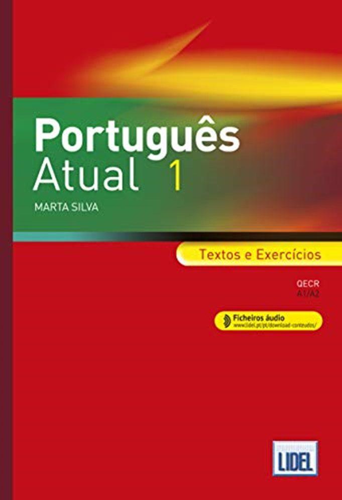 Portugues Atual 1: Destina-se Ao Ensino/aprendizagem Do Portugues - Silva Marta