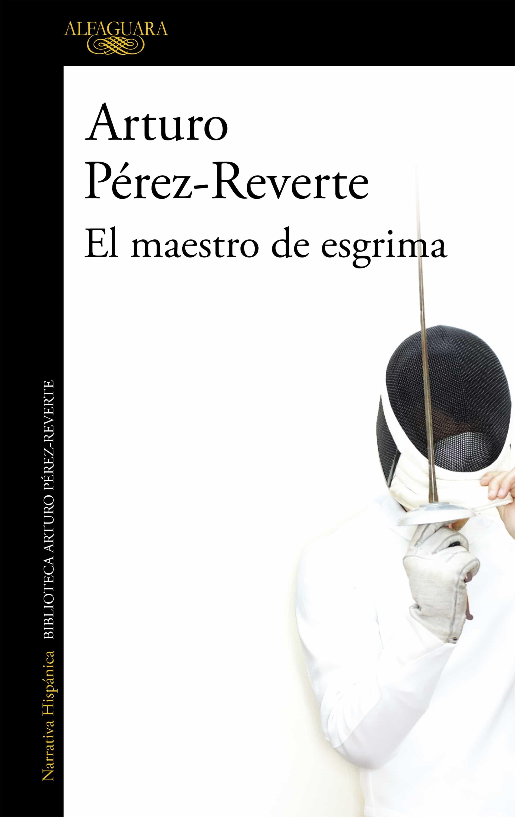 El Maestro De Esgrima - Perez Reverte Arturo