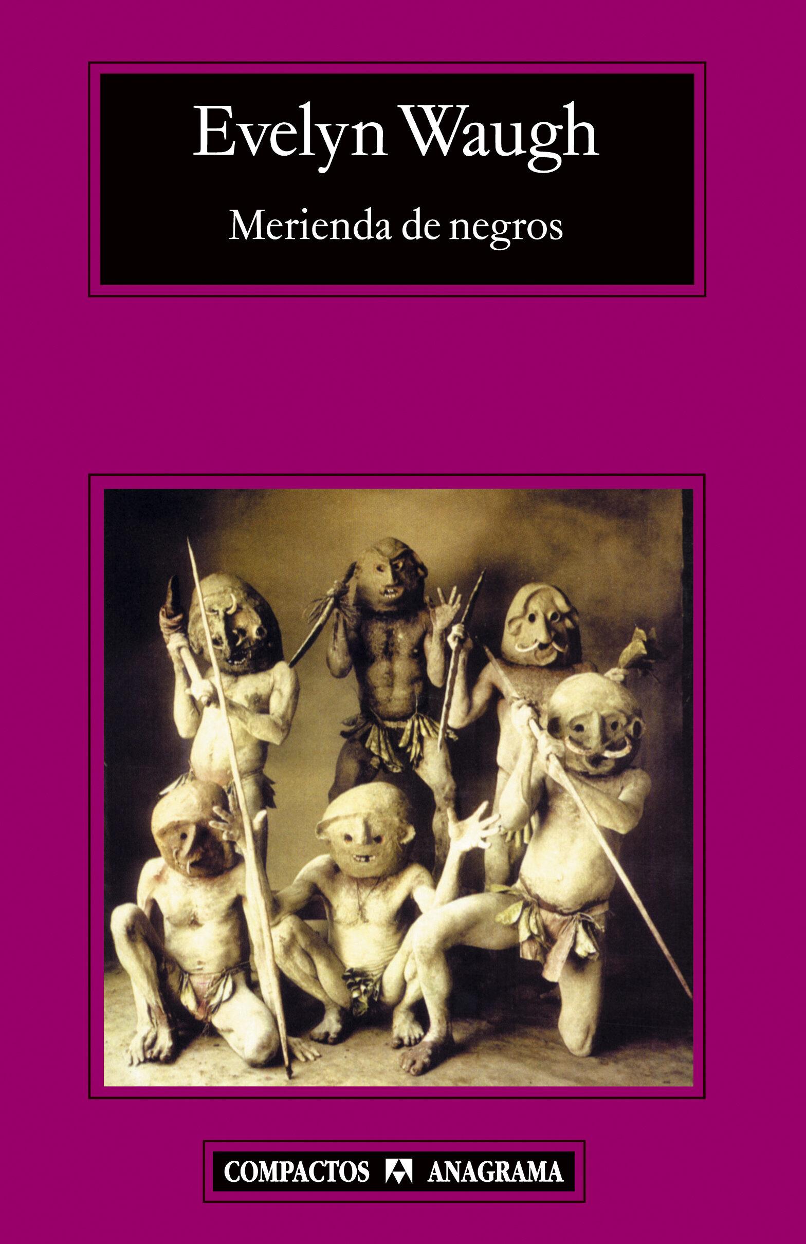 Merienda De Negros - Waugh Evelyn