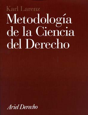 Metodologia De La Ciencia Del Derecho - Larenz Karl