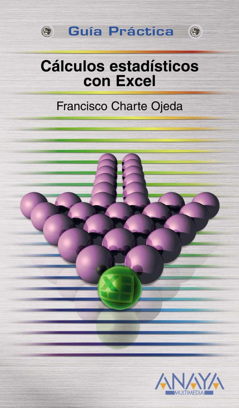 Caculos Estadisticos Con Excel - Charte Ojeda Francisco
