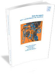 Guia De Suport Per A Practiques De Fonetica - Vv.aa.