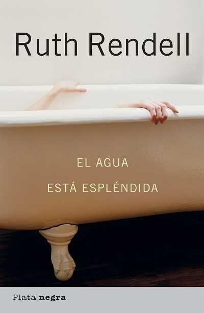 El Agua Esta Esplendida - Vine Barbara (seud. Ruth Rendell)