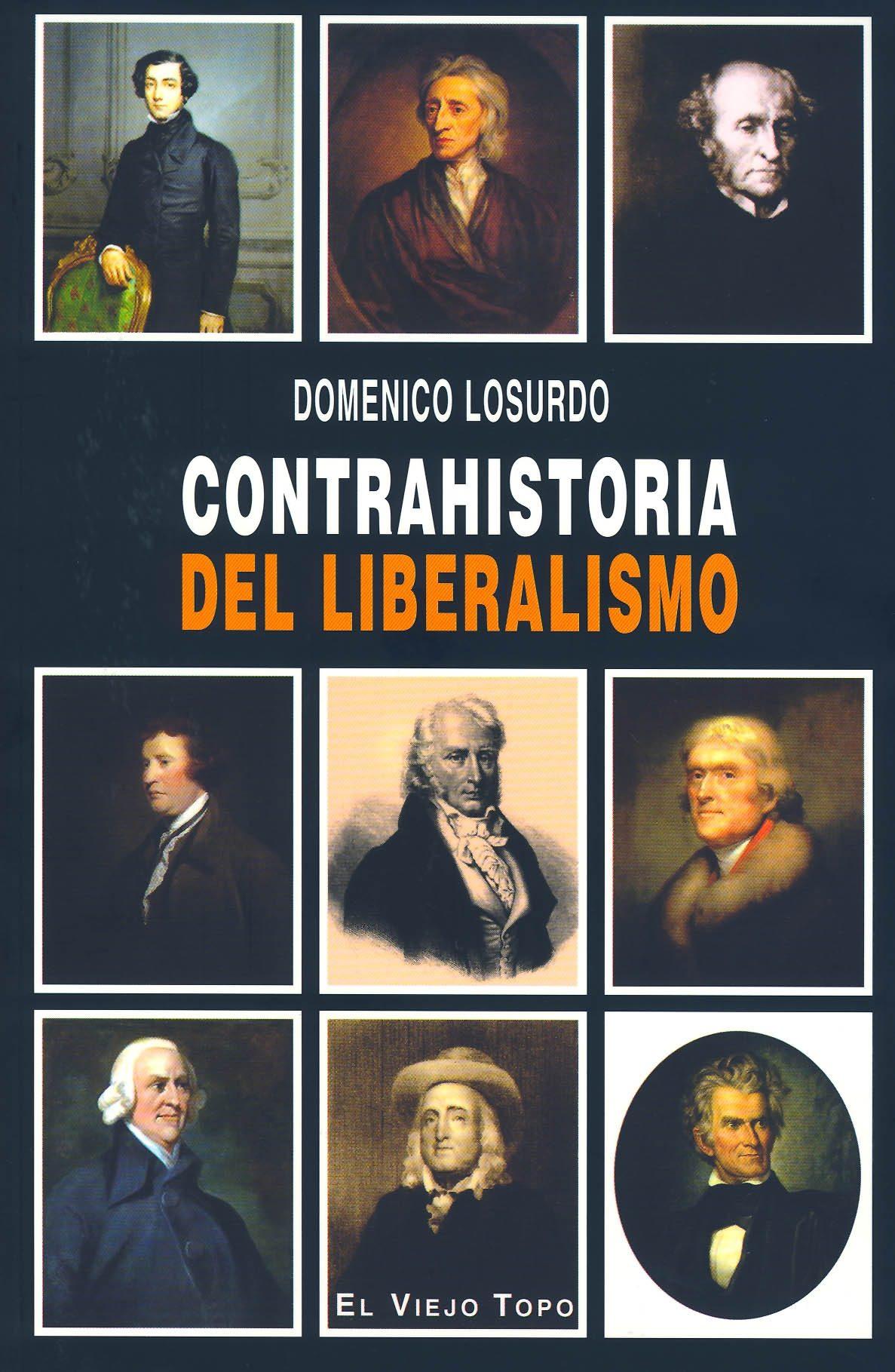 Contrahistoria Del Liberalismo (el Viejo Topo) - Losurdo Domenico