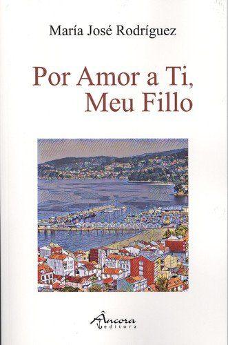 Por Amor A Ti Meu Fillo - Rodriguez Maria Jose