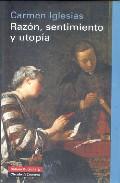 Razon Sentimiento Y Utopia - Iglesias Carmen