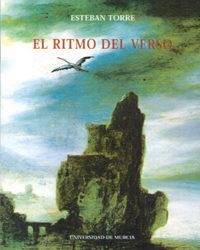 El Ritmo Del Verso: Estudios Sobre El Computo Silabico Y Distribu Cion - Torre Serrano Esteban