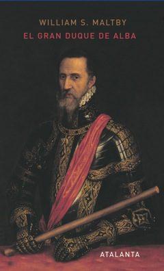 El Gran Duque De Alba - Maltby William