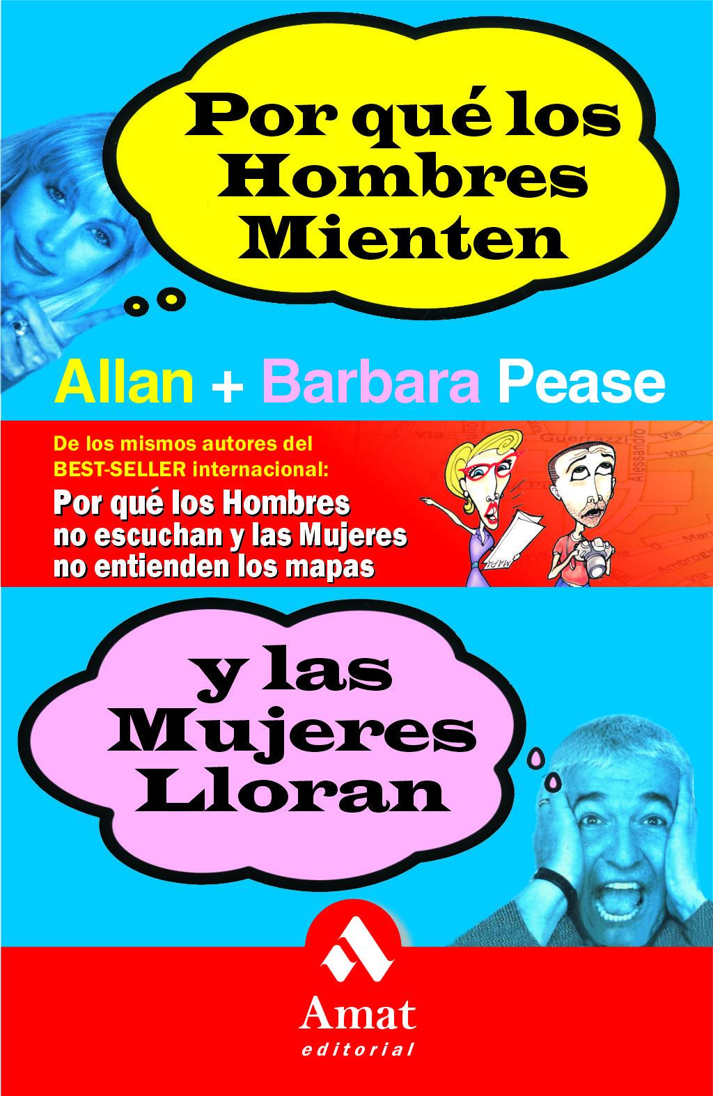 Por Que Los Hombres Mienten Y Las Mujeres Lloran - Pease Allan