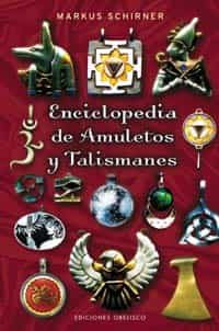 Enciclopedia De Amuletos Y Talismanes - Schirner Markus