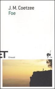 Foe. - Coetzee John Maxwell