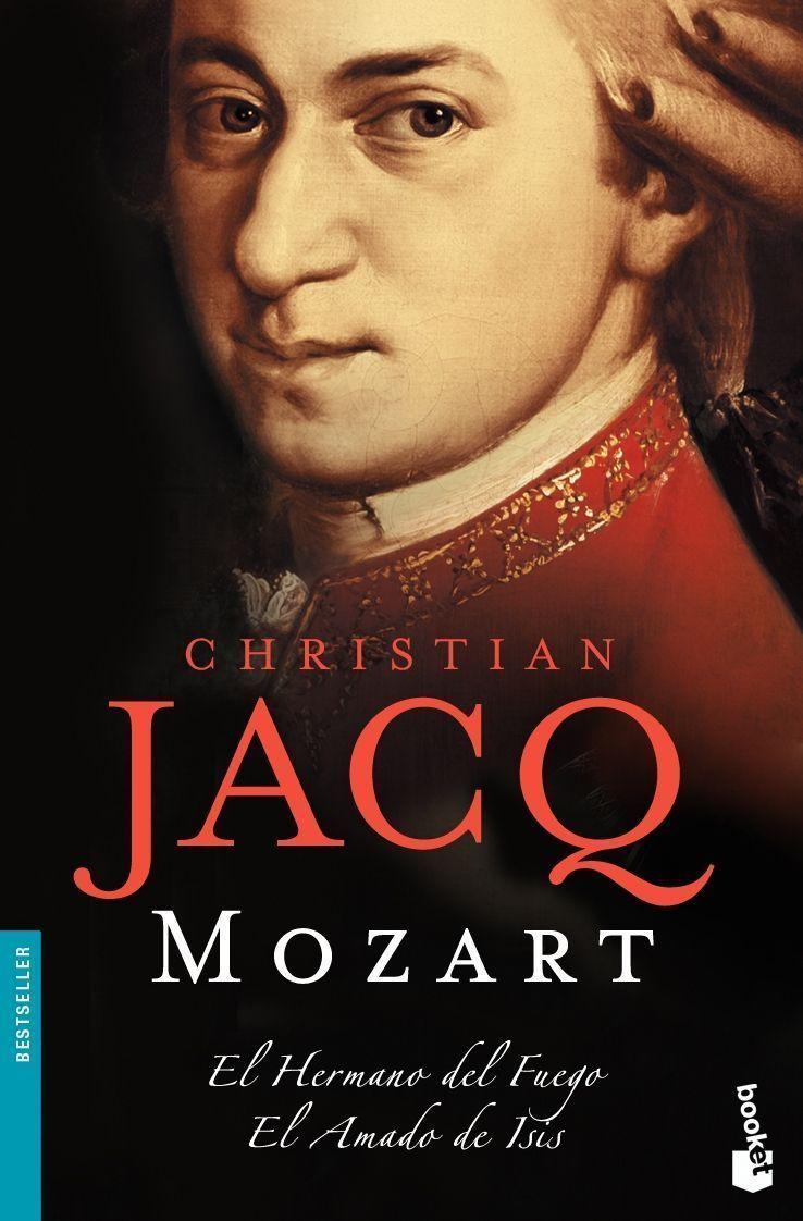 Mozart: El Hermano Del Fuego / El Amado De Asis - Jacq Christian