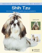 Shih Tzu: Una Introduccion Completa Para El Propietario - Shih Tzu