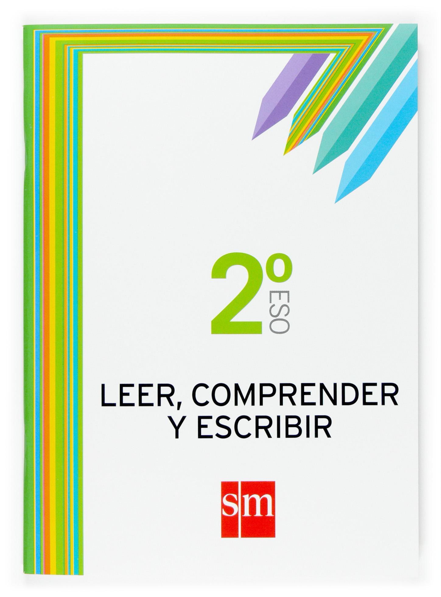 Cuaderno Leer Comprender Y Escribir 2º Eso - Vv.aa.