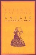 Iriarte Y Su Epoca - Cortarelo Y Mori Emilio