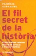El Fil Secret De La Historia - Gabancho Patricia
