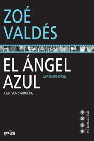 El Angel Azul - Valdes Zoe