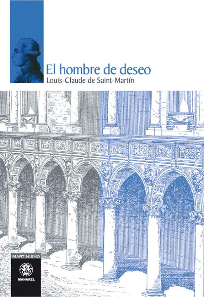 El Hombre De Deseo - Saint Martin Louis-claude