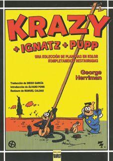 Krazy + Ignatz + Pupp - Herriman George