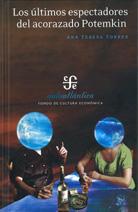 Los Ultimos Espectadores Del Acorazado Potemkin - Torres Ana Teresa