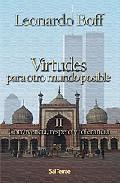 Virtudes Para Otro Mundo Posible Ii: Convivencia Respeto Y Toler Ancia - Boff Leonardo