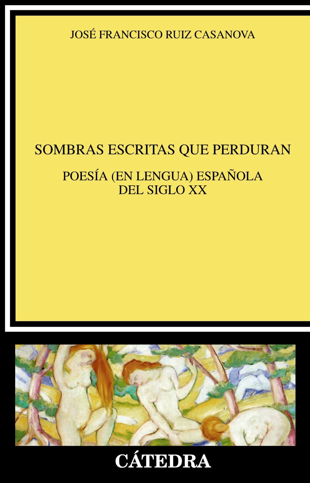 Sombras Escritas Que Perduran - Ruiz Casanova Jose Francisco