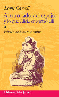 Al Otro Lado Del Espejo Y Lo Que Alicia Encontro Alli - Carroll Lewis