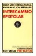 Intercambio Epistolar - Hofmannsthal Hugo Von