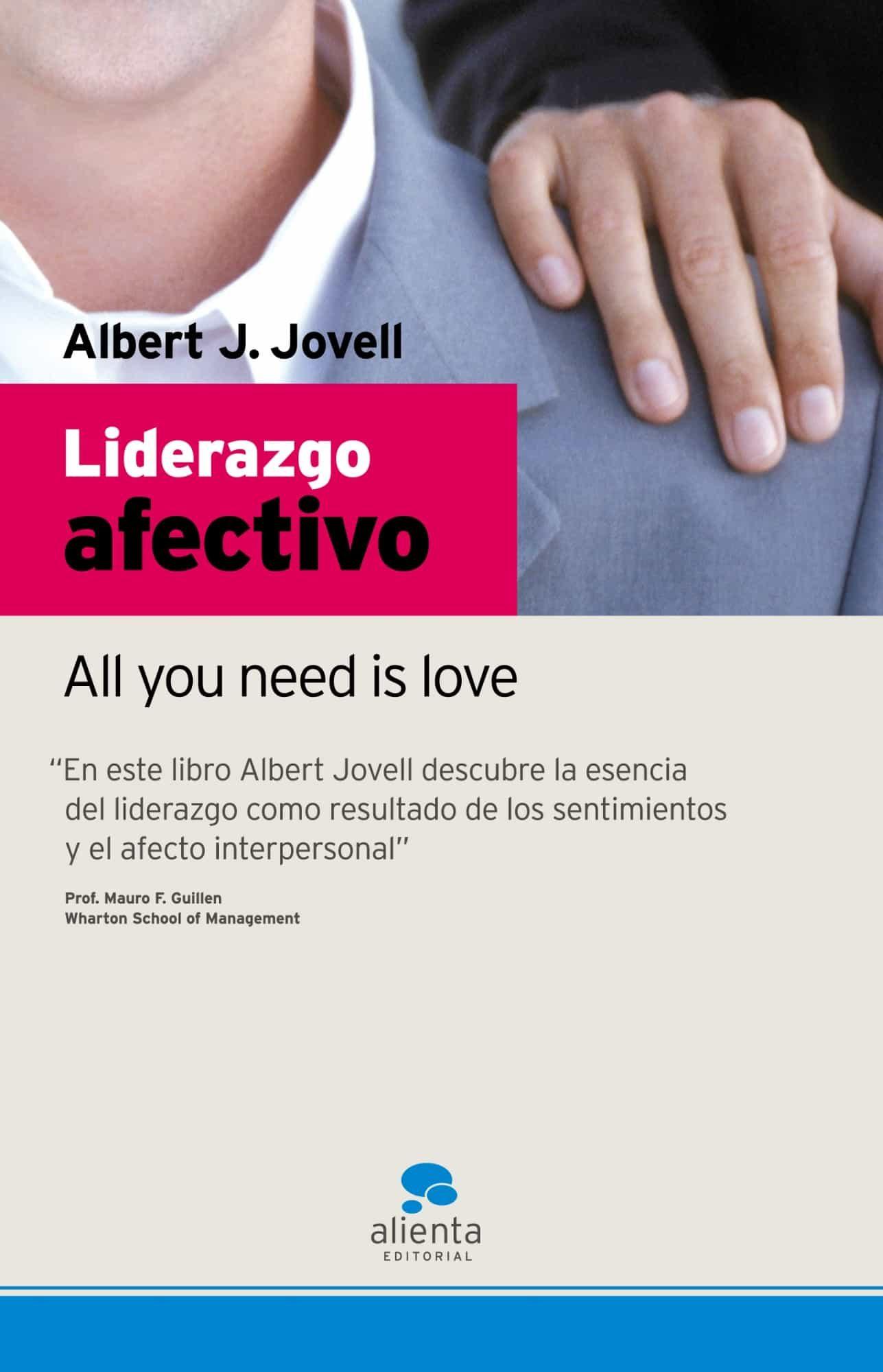 Liderazgo Afectivo: All You Need Is Love - Jovell Albert