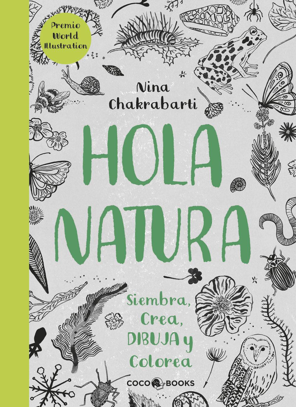 Hola Natura: Siembra Crea Dibuja Y Colorea - Vv.aa.