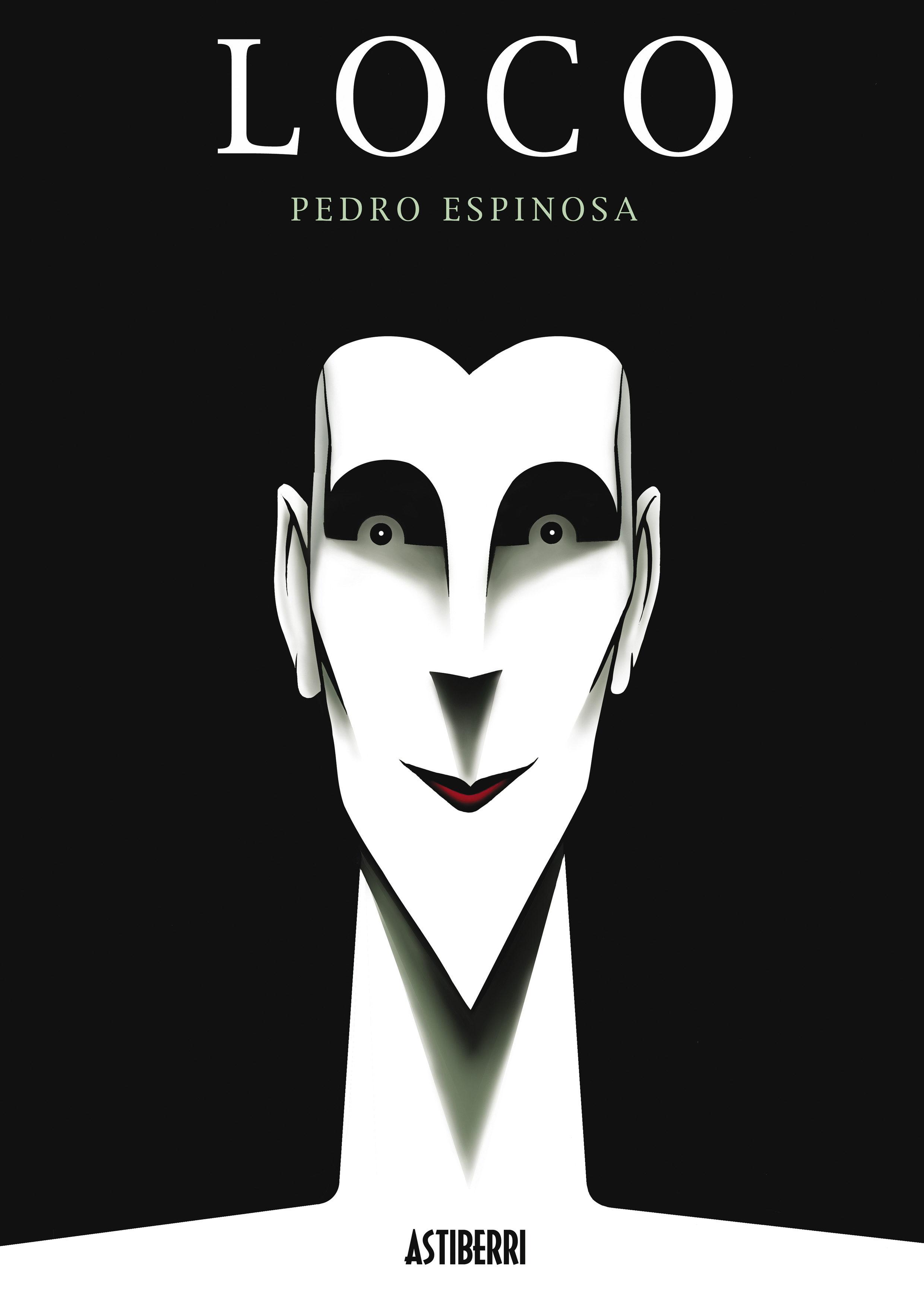 Loco - Espinosa Pedro De